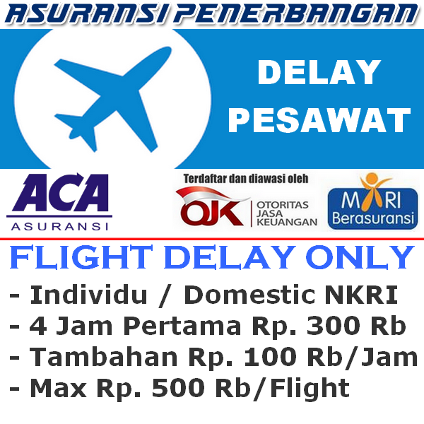ACA Travel Safe Domestic Delay Pesawat - Individu (Sekali Terbang)
