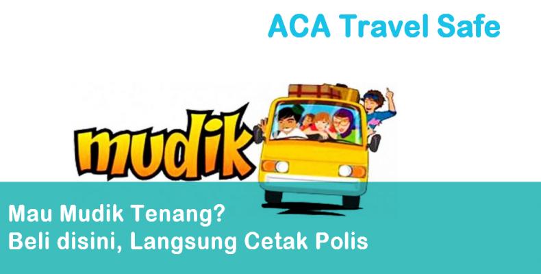 https://www.travelsafe.id/produk-asuransi/71/asuransi-mudik-aca-premi-rp-20000-individu-durasi-travel-h-7-sd-h7